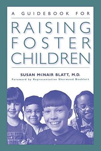 9780313360848: A Guidebook for Raising Foster Children