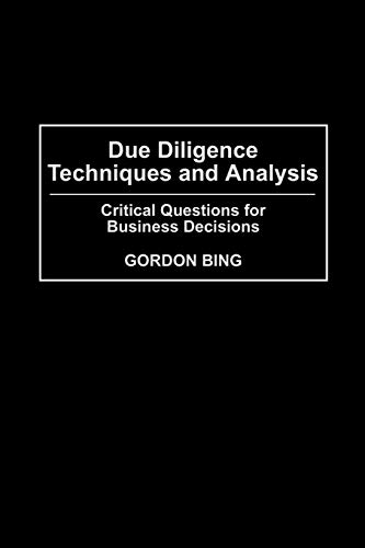 9780313361036: Due Diligence Techniques and Analysis: Critical Questions for Business Decisions