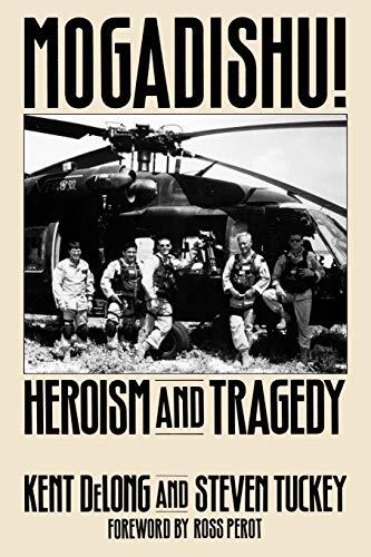 9780313361050: Mogadishu!: Heroism and Tragedy