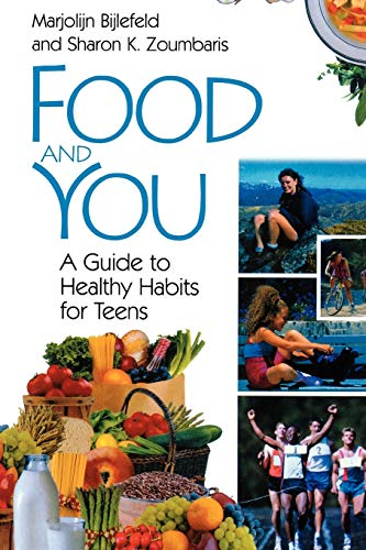 9780313361128: Food and You: A Guide to Healthy Habits for Teens