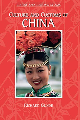 Culture and Customs of China: Richard Gunde