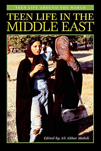 9780313361326: Teen Life in the Middle East (Teen Life around the World)
