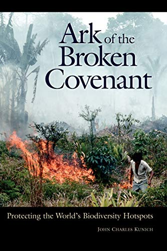 9780313361364: Ark of the Broken Covenant: Protecting the World's Biodiversity Hotspots (Issues in Comparative Public Law)