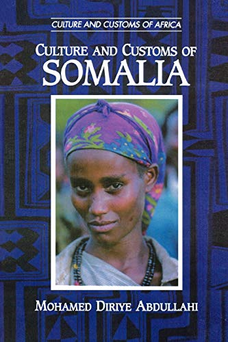 9780313361371: Culture and Customs of Somalia (Cultures and Customs of the World)
