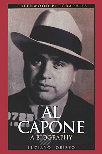 9780313361456: Al Capone: A Biography