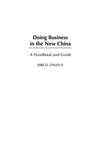 9780313361586: Doing Business in the New China Doing Business in the New China: A Handbook and Guide a Handbook and Guide
