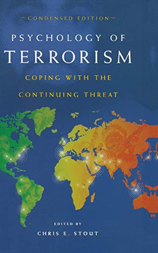 9780313361708: Psychology of Terrorism, Condensed Edition: Coping with the Continuing Threat (Contemporary Psychology)