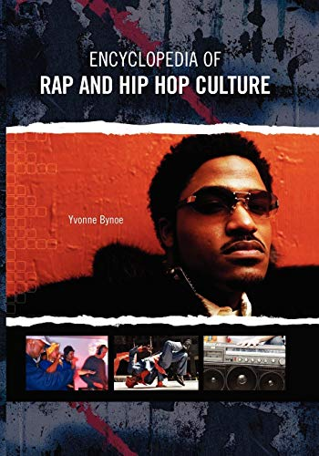 9780313361906: Encyclopedia of Rap and Hip Hop Culture