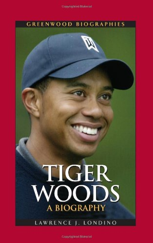 9780313361913: Tiger Woods: A Biography (Greenwood Biographies)