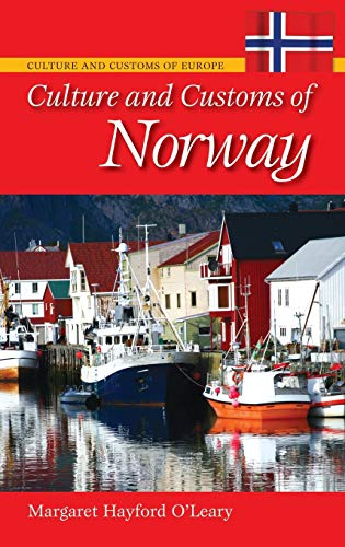 9780313362484: Culture and Customs of Norway (Cultures and Customs of the World)