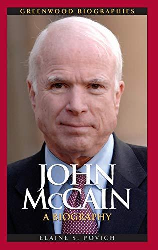 9780313362521: John McCain: A Biography (Greenwood Biographies)