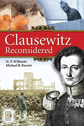 9780313362866: Clausewitz Reconsidered (Praeger Security International)
