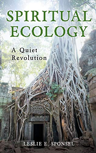 9780313364099: Spiritual Ecology: A Quiet Revolution
