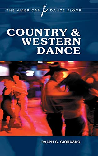 9780313365546: Country & Western Dance