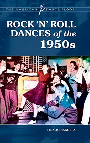 9780313365560: Rock 'n' Roll Dances of the 1950s (The American Dance Floor)