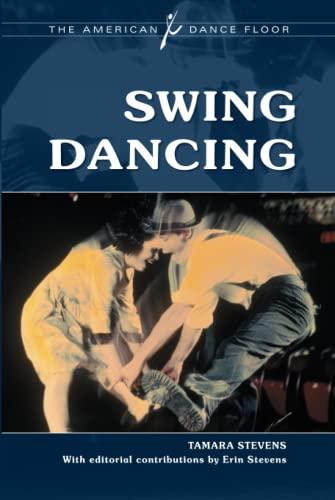 9780313375170: Swing Dancing (The American Dance Floor)