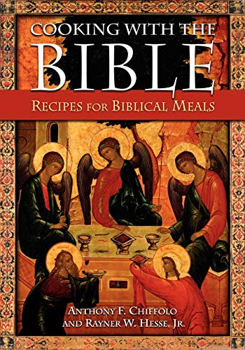 9780313375613: Cooking with the Bible: Recipes for Biblical Meals