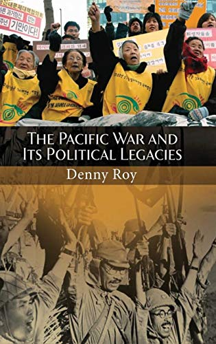 9780313375668: The Pacific War and Its Political Legacies (Praeger Security International)