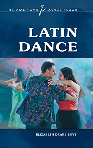 9780313376085: Latin Dance (The American Dance Floor)