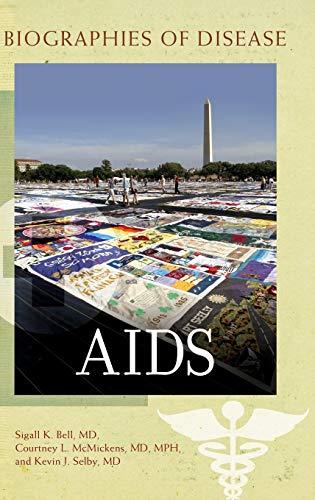 9780313376825: AIDS (Biographies of Disease)