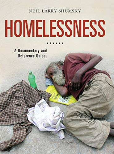 9780313377006: Homelessness: A Documentary and Reference Guide