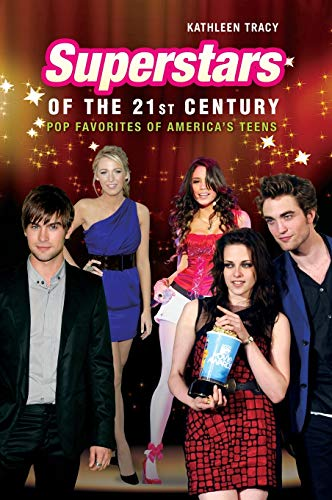 9780313377365: Superstars of the 21st Century: Pop Favorites of America's Teens