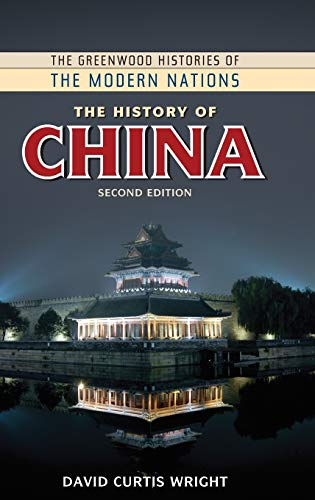 9780313377488: The History of China, 2nd Edition (The Greenwood Histories of the Modern Nations)