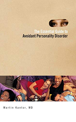 9780313377525: The Essential Guide to Overcoming Avoidant Personality Disorder