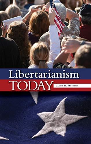 9780313377549: Libertarianism Today