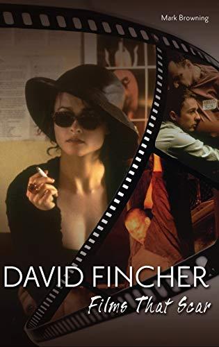9780313377723: David Fincher: Films That Scar