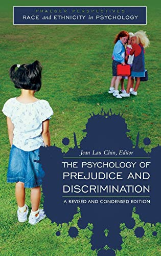 9780313378218: The Psychology of Prejudice and Discrimination (Race and Ethnicity in Psychology)