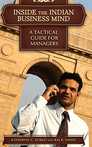 Inside the Indian Business Mind: A Tactical: Zubko Ph.D., Katherine