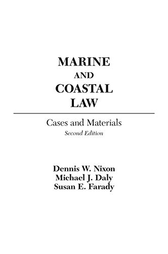 Marine and Coastal Law: Cases and Materials.: Nixon, Dennis W.;