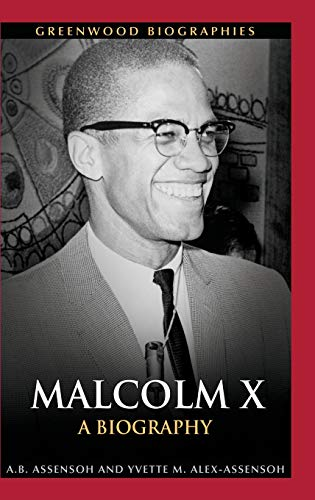9780313378492: Malcolm X: A Biography (Greenwood Biographies)