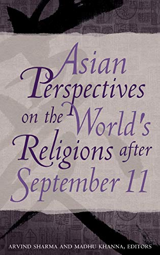 9780313378966: Asian Perspectives on the World's Religions after September 11