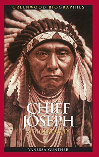 9780313379208: Chief Joseph: A Biography (Greenwood Biographies)