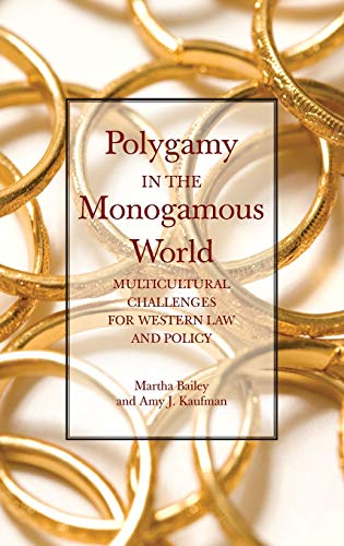 9780313379529: Polygamy in the Monogamous World: Multicultural Challenges for Western Law and Policy