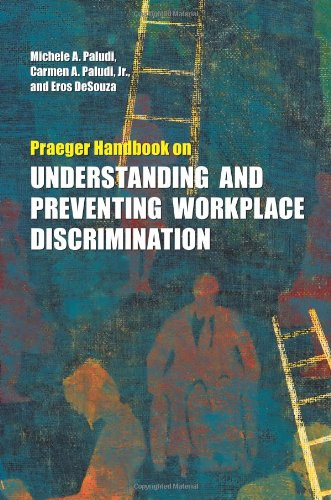 9780313379741: Praeger Handbook on Understanding and Preventing Workplace Discrimination [2 volumes]