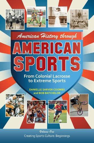 American History through American Sports [3 volumes]: