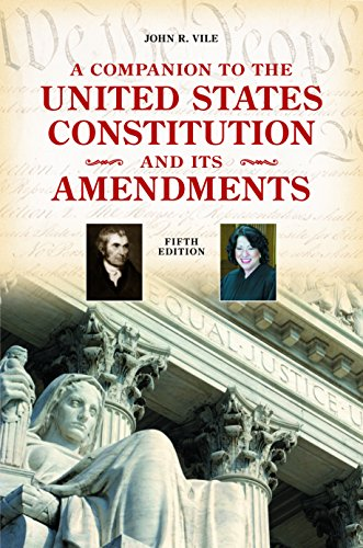 9780313380082: A Companion to the United States Constitution and Its Amendments, 5th Edition (Companion to the United States Constitution & Its Amendments)