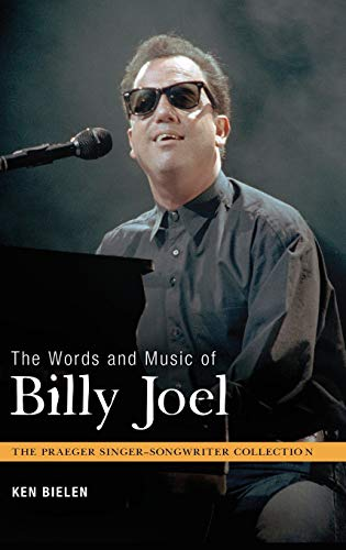 9780313380167: The Words and Music of Billy Joel