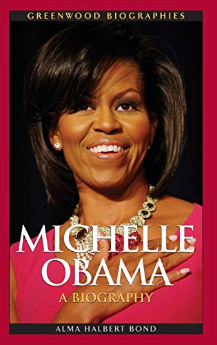 9780313381041: Michelle Obama: A Biography (Greenwood Biographies)
