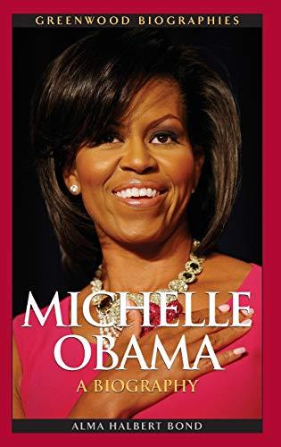 9780313381041: Michelle Obama: A Biography