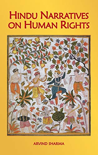 Hindu Narratives on Human Rights: Sharma, Arvind