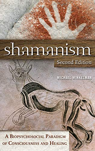 9780313381812: Shamanism: A Biopsychosocial Paradigm of Consciousness and Healing