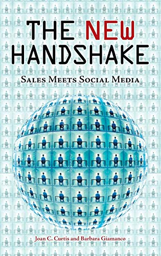 9780313382710: The New Handshake: Sales Meets Social Media