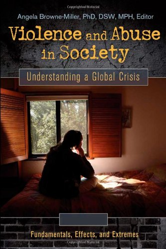 9780313382765: Violence and Abuse in Society [4 volumes]: Understanding a Global Crisis