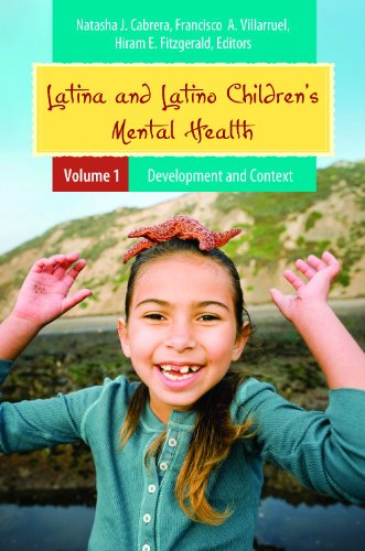 Latina and Latino Children's Mental Health [2 volumes] (Child Psychology and Mental Health): ...