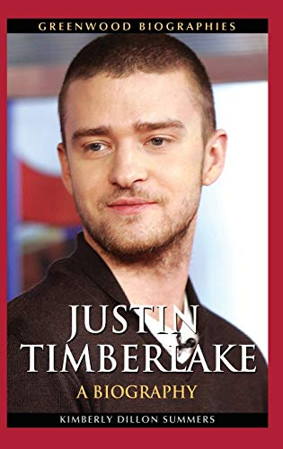 9780313383205: Justin Timberlake: A Biography (Greenwood Biographies)