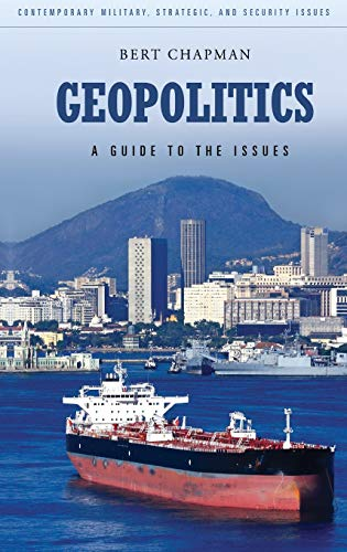 9780313385797: Geopolitics: A Guide to the Issues (Praeger Security International)